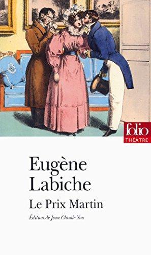 Le Prix Martin (Folio Théâtre t. 108)