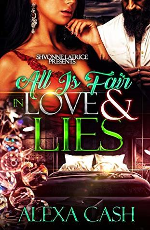 All Is Fair in Love and Lies