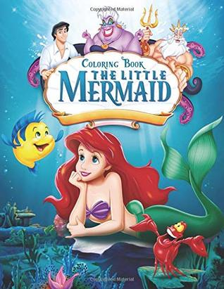 The Little Mermaid Coloring Book: Coloring Book for Kids and Adults ...