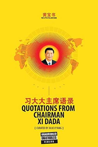 The Little Yellow Book: Quotations from Chairman XI Dada