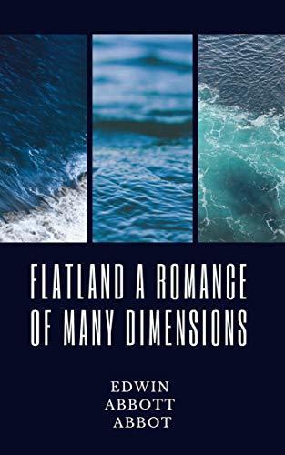 Flatland A Romance of Many Dimensions