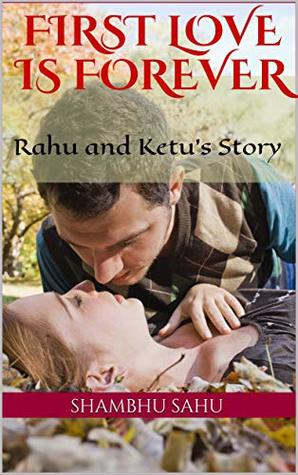 First Love Is Forever: Rahu and Ketu's Story