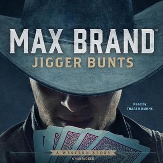 Jigger Bunts: A Western Story