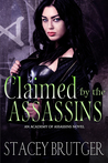 Claimed by the Assassins (Academy of Assassins, #3)