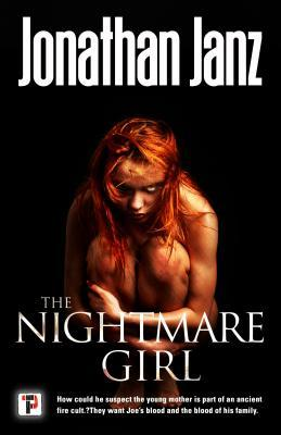 The Nightmare Girl by Jonathan Janz