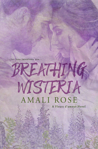 Breathing-Wisteria-Fleurs-d'Amour-Book-4-by-Amali-Rose