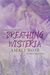 Breathing Wisteria (Fleurs d'Amour #4)