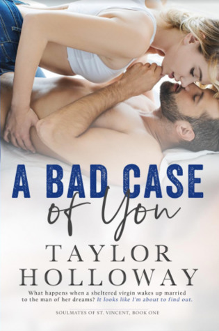 A Bad Case of You (Soulmates on St. Vincent #1)