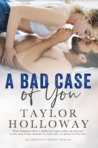 A Bad Case of You (Soulmates of St. Vincent #1)