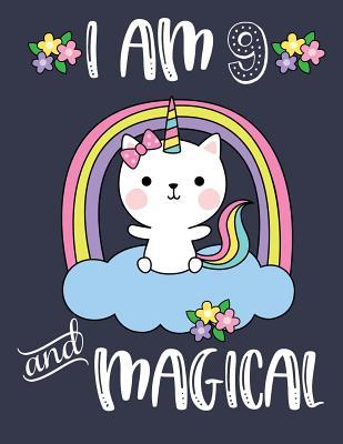 I Am 9 and Magical: Caticorn Blank and Wide Ruled Journal for 9 Year Old Birthday Girl Cat Unicorn Journal for Girls