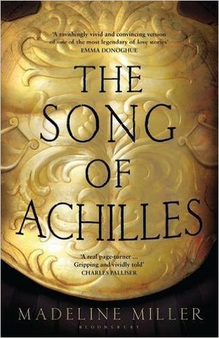 The Song of Achilles Paperback – 20 Jul 2016 by Madeline Miller