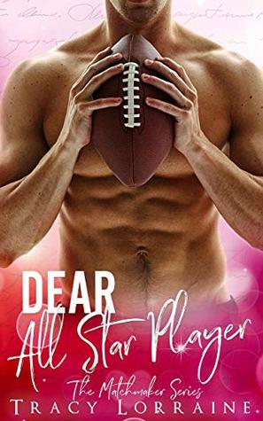 Dear All Star Player (The Matchmaker Series)