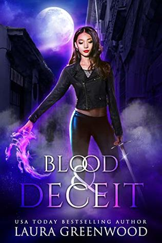 Blood and Deceit by Laura Greenwood