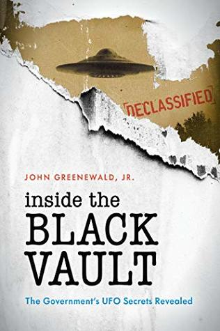 Inside The Black Vault: The Government's UFO Secrets Revealed