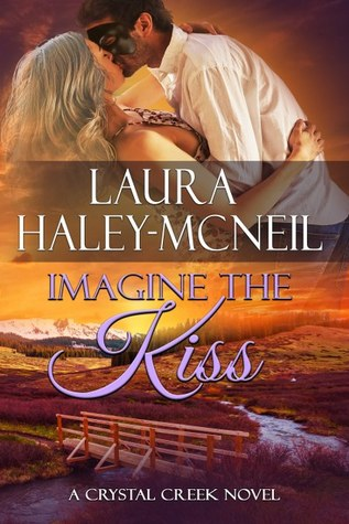 Imagine the Kiss (Crystal Creek #7)