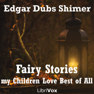 Fairy Tales My Children Love Best of All