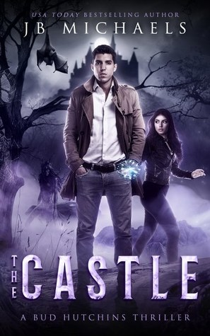 The Castle by J.B.   Michaels