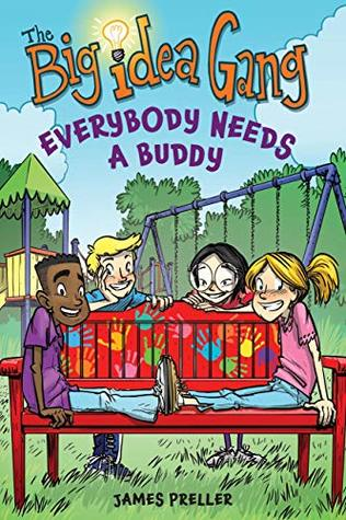 Everybody Needs a Buddy by James Preller