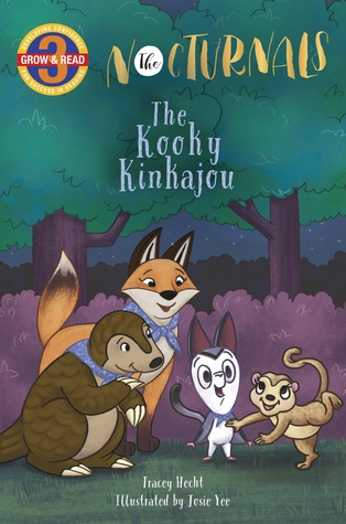 The Kooky Kinkajou: The Nocturnals (Grow & Read Early Reader, Level 3)