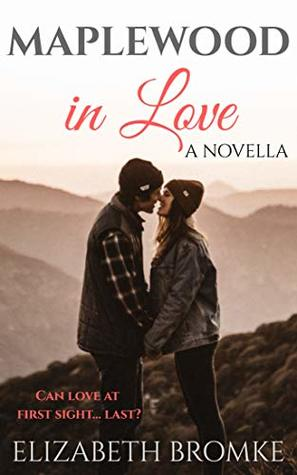 Maplewood in Love by Elizabeth Bromke