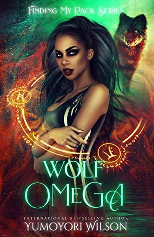 WOLF OMEGA (Finding My Pack Series Book 1)