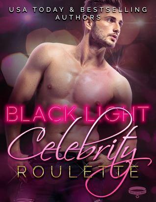Celebrity Roulette (Black Light #12)