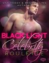 Book cover for Celebrity Roulette (Black Light #12)