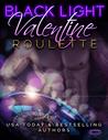 Valentine Roulette (Black Light #3)