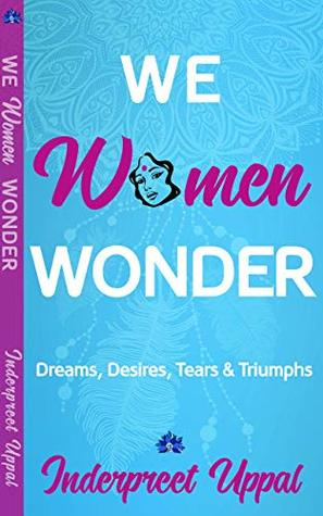 Book: We Women Wonder by Inderpreet Uppal