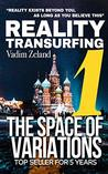 Reality Transurfing 1: The Space of Variations (Reality Transurfing Series)