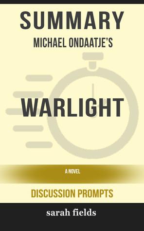 Summary of Warlight: A novel by Michael Ondaatje