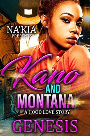 Kano & Montana: A Hood Love Story