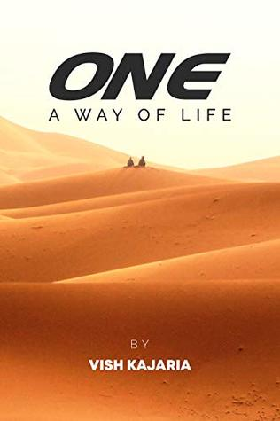 One: A Way of Life