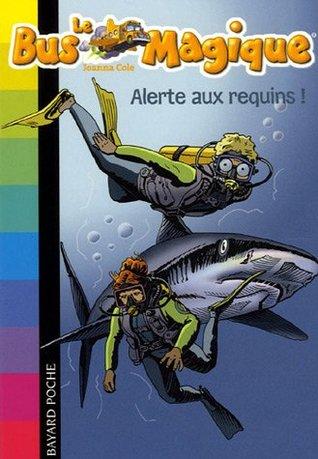 Le Bus magique 7/Alerte aux requins !