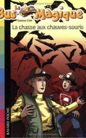 Le Bus Magique, Tome 6 : La chasse aux chauves-souris