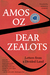 Dear Zealots: Letters from a Divided Land