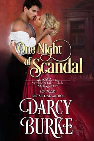 One Night of Scandal (Wicked Dukes Club #4)