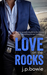 Love on the Rocks by J.P. Bowie