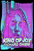 King of Joy by Richard Chiem
