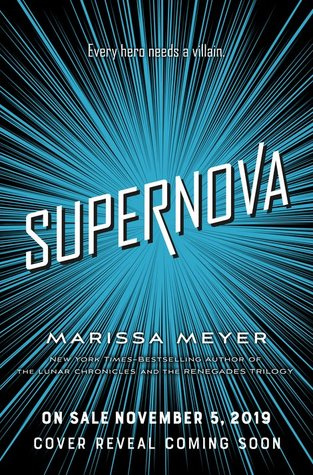 Supernova (Renegades, #3)