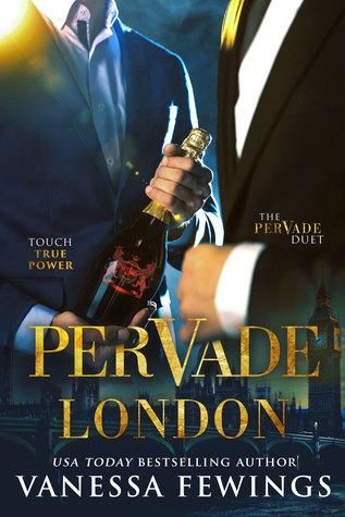 Pervade London (Pervade Duet, #1)