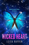 Wicked Heart (Starcrossed, #3)