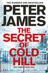 The Secret of Cold Hill: From the Number One Bestselling Author of the DS Roy Grace Series
