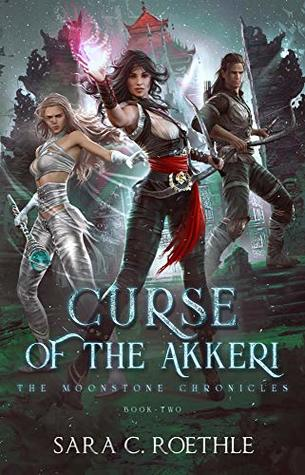 Curse of the Akkeri (The Moonstone Chronicles Book 2)
