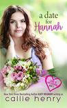 A Date For Hannah (Love Is For Everyone) (Volume 1)