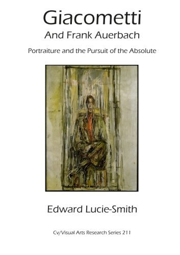 Giacometti and Frank Auerbach: Portraiture and the pursuitof the absolute