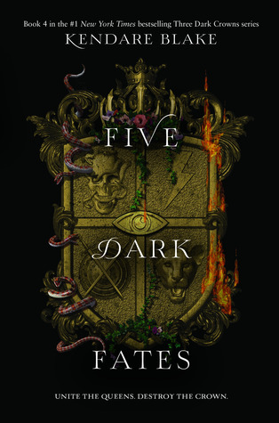 Five ​Dark Fates (Three Dark Crowns, #4)