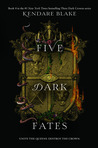 Five ​Dark Fates by Kendare Blake