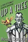 Up A Tree (Jobs & Plunkitt Galactic Adventure #1)