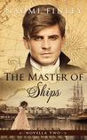 The Master of Ships: Charles's Story (Novella 2)
